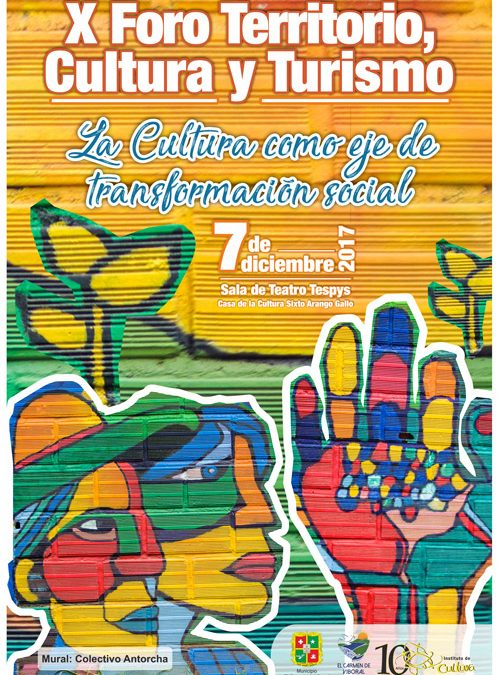X Foro Territorio, Cultura y Turismo del Instituto de Cultura El Carmen de Viboral