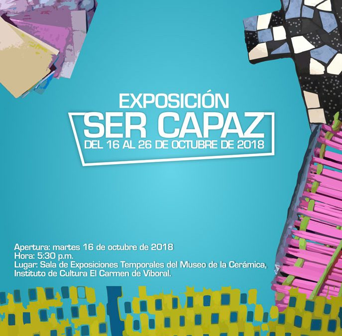 """Exposición """"Ser capaz"""" – 14º Semana municipal de la Discapacidad."""
