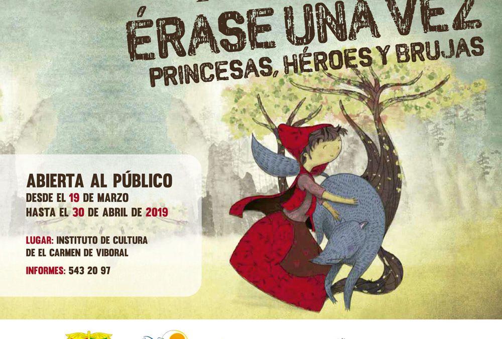 """""""Érase una vez princesas, héroes y brujas"""" – Exposición homenaje a los hermanos Grimm"""