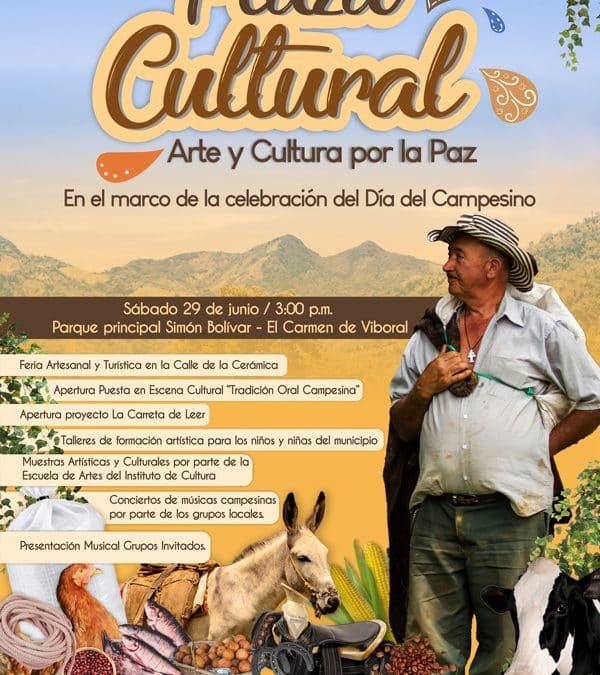 """Plaza Cultural """"Arte y Cultura por la paz"""" en el mes de junio"""