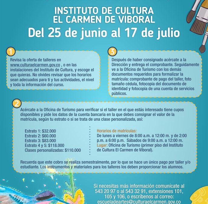 ¡Del 25 de junio al 17 de julio serán las matrículas de la Escuela de Artes 02 – 2019!