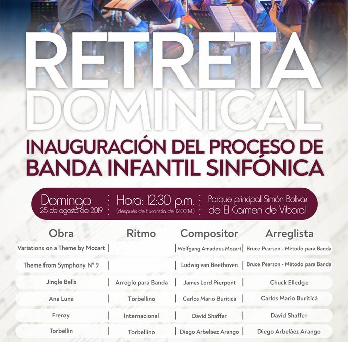 Retreta Dominical e inauguración del proceso de la Banda Infantil Sinfónica – agosto 2019