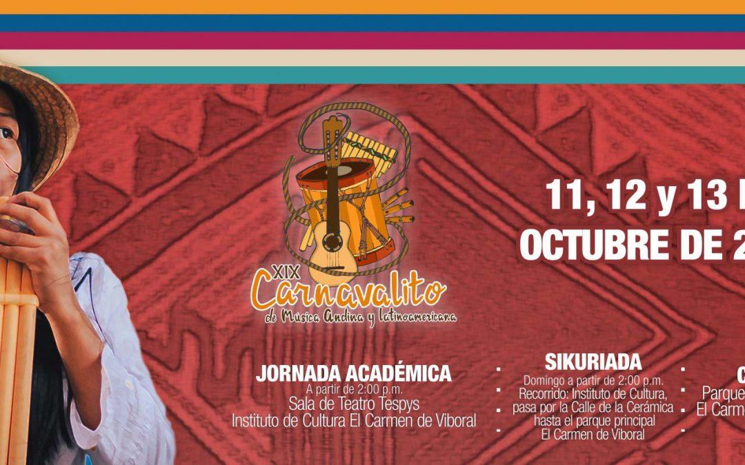 ¡Se llegó el XIX Carnavalito de Música Andina y Latinoamericana!