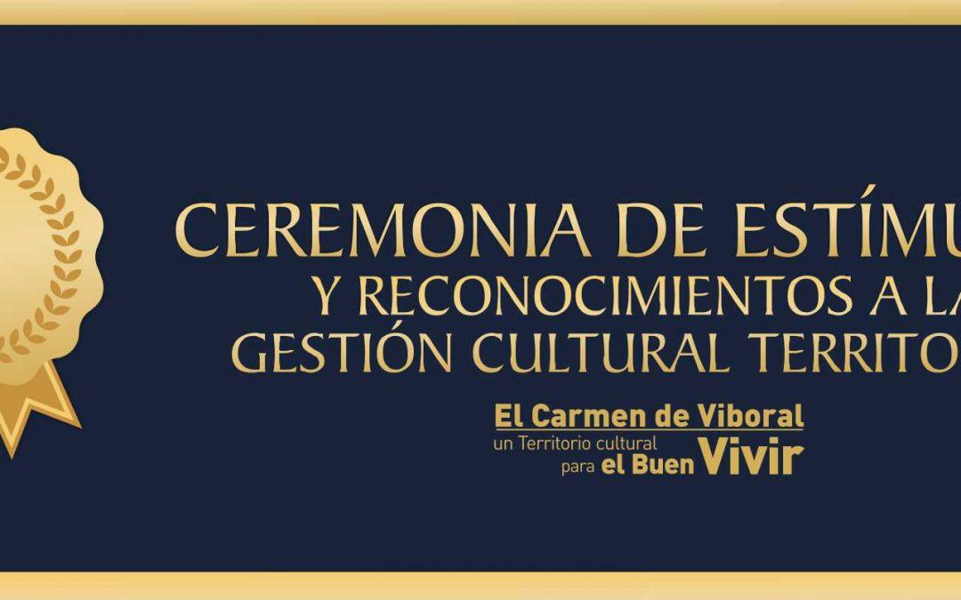 Ceremonia de estímulos y reconocimientos a la gestión cultural territorial