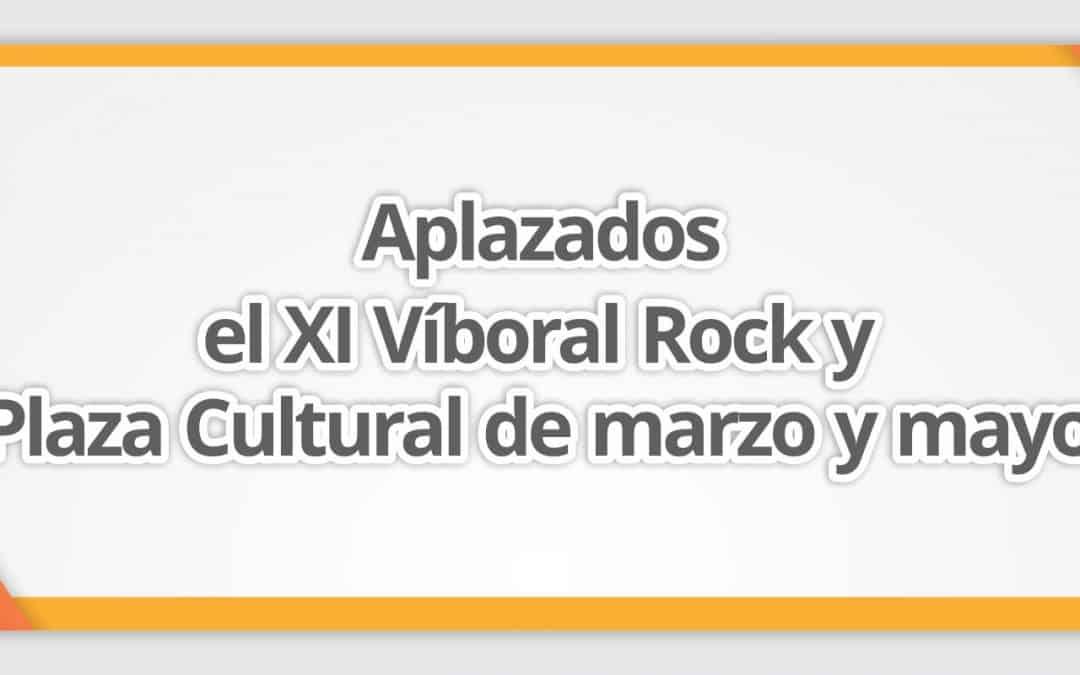 Aplazados el XI Víboral Rock y Plaza Cultural de marzo y mayo