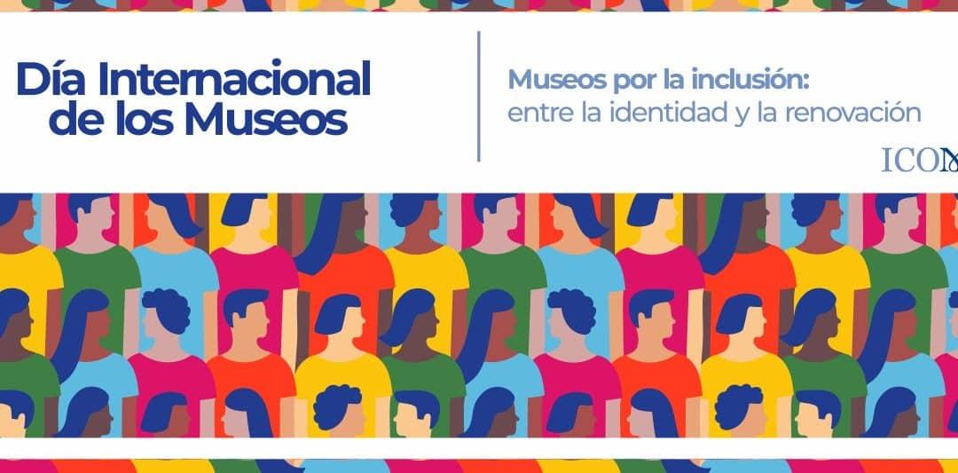 Celebración Día Internacional de los Museos 2020