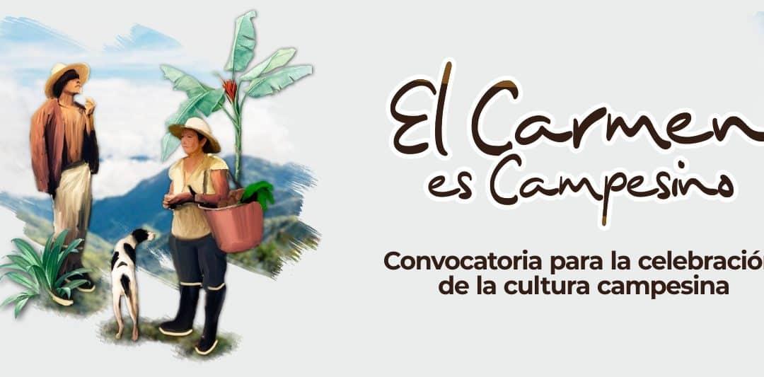 El Carmen es Campesino – Convocatoria para la celebración de la cultura campesina 2020