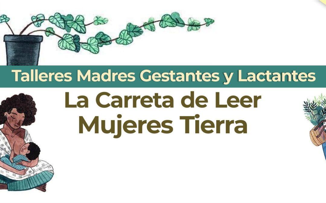 TALLERES PARA MADRES GESTANTES Y LACTANTES  LA CARRETA DE LEER