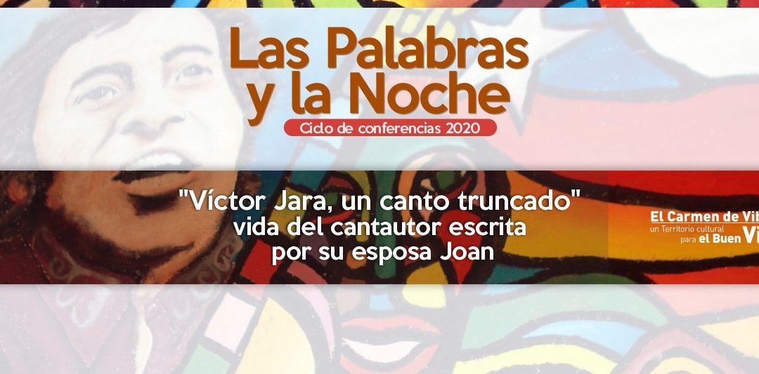 """""""Víctor Jara, un canto truncado"""" vida del cantautor escrita por su esposa Joan"""