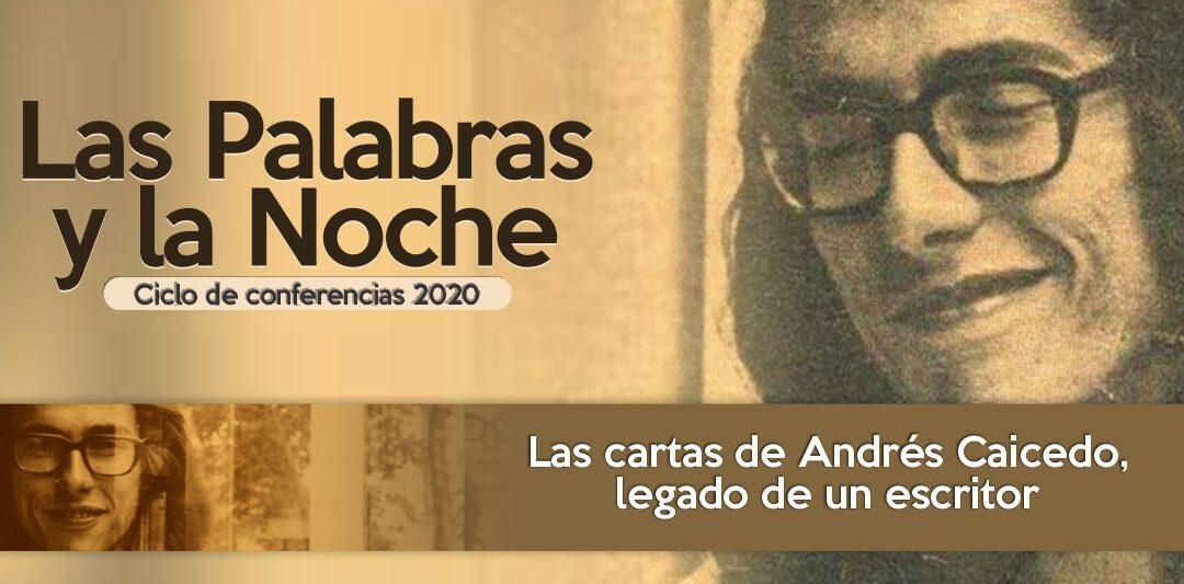 Las cartas de Andrés Caicedo, legado de un escritor