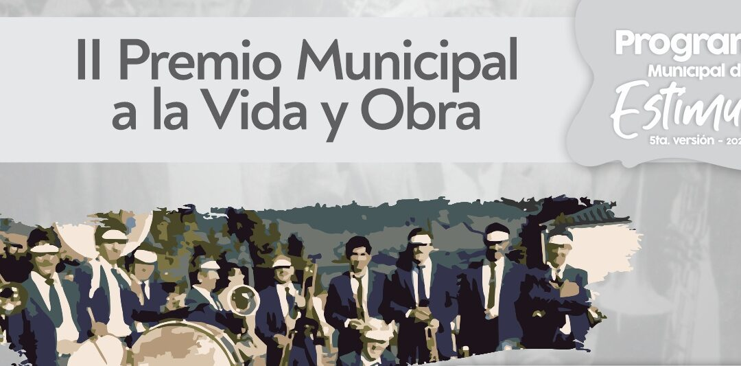 II Premio Municipal a la Vida y Obra