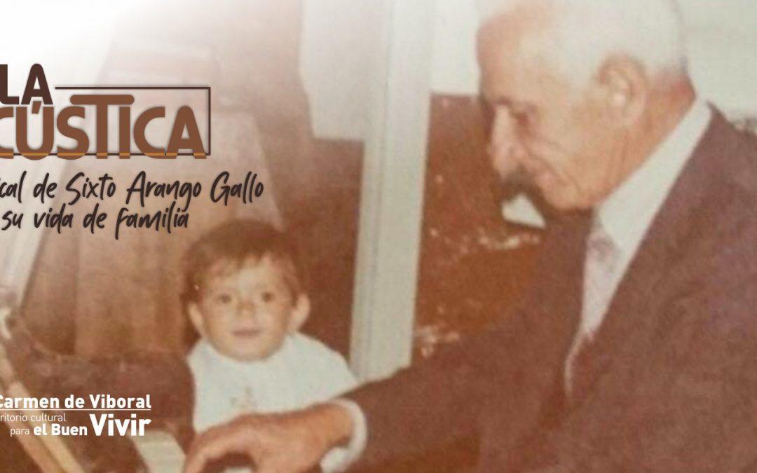 La obra musical de Sixto Arango Gallo desde su vida de familia