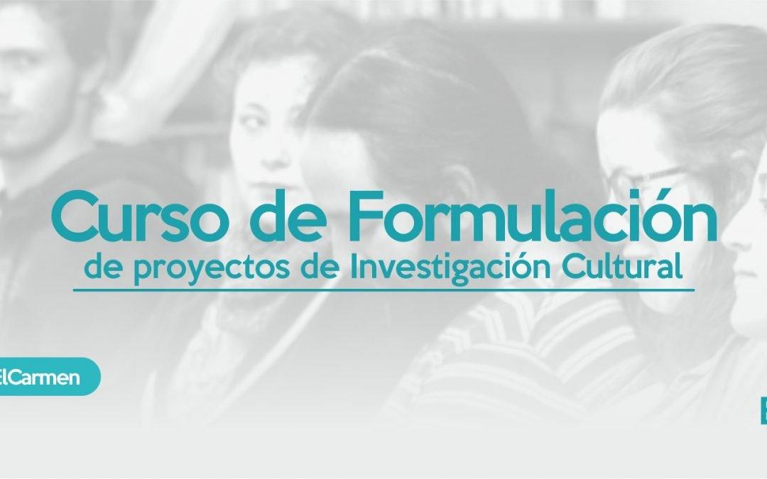 Inscripciones abiertas para el curso de Formulación de Proyectos de Investigación cultural