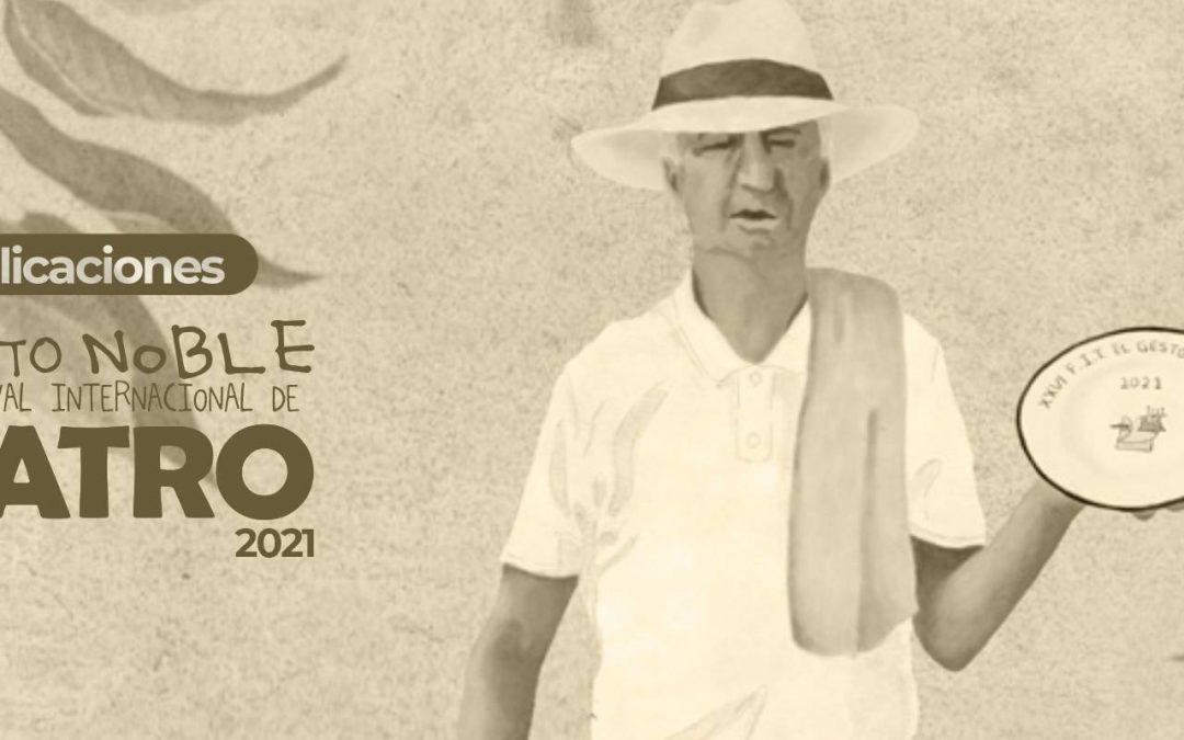 Publicaciones escritas XXVI Festival Internacional de Teatro El Gesto Noble 2021