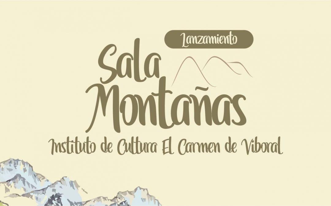 Lanzamiento Sala Montañas del Instituto de Cultura El Carmen de Viboral