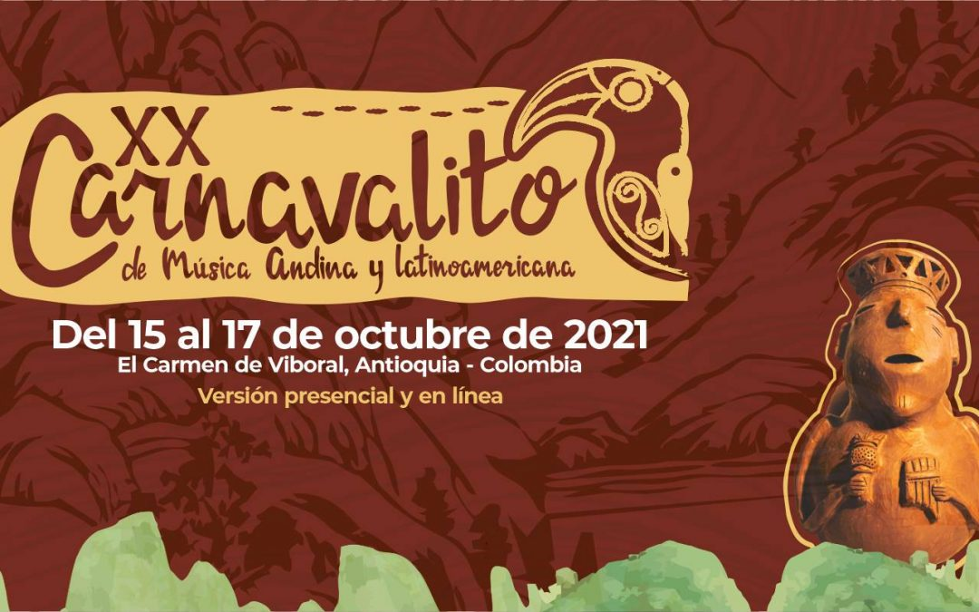 XX Carnavalito de Música Andina y Latinoamericana 2021